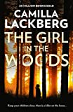 The Girl in the Woods (Patrik Hedstrom and Erica Falck, Book 10) (English Edition)