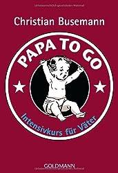 Papa To Go: Intensivkurs für Väter