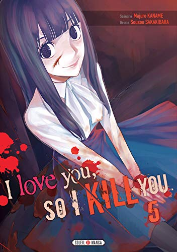 I love you so I kill you Edition simple Tome 5