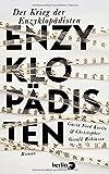 Der Krieg der Enzyklopädisten: Roman