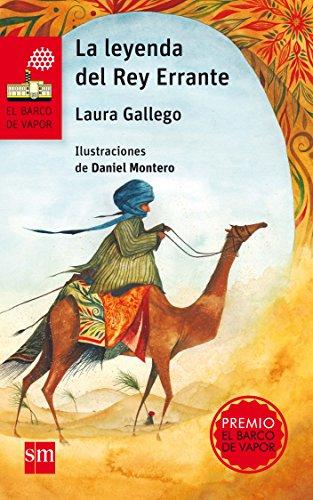 La leyenda del Rey Errante (El Barco de Vapor Roja) por Laura Gallego