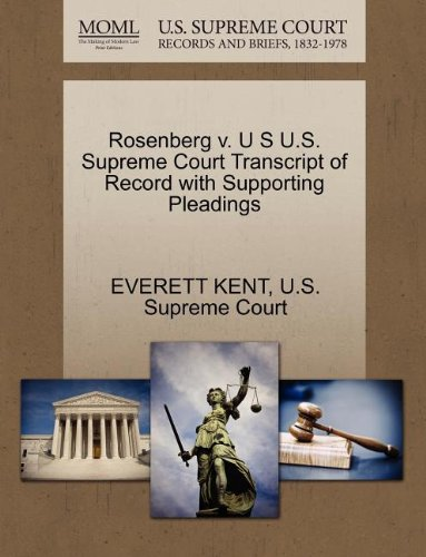 Rosenberg v. U S U.S. Supreme Court Transcript of Record with Supporting Pleadings