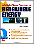 This book contains over 1500 multiple choice on renewable energy. The question have been divided into three levels of difficulty, ranging from school to graduate levels. In addition, the book provides a comprehensive overview of renewable energy deve...