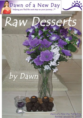 Dawn of a New Day Raw Desserts (English Edition)