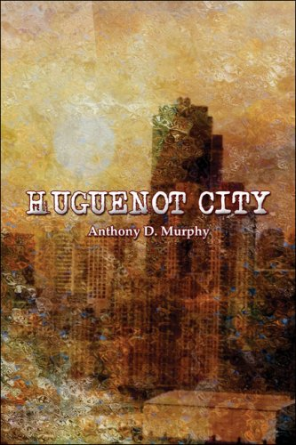 Huguenot City Cover Image