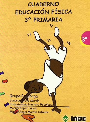 Cuaderno Educación Física. 3º Primaria (Educación Física. Programación y diseño curricular en Primaria) - 9788497291200