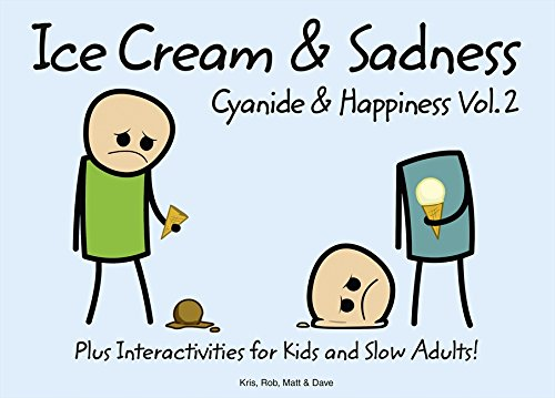 Cyanide and Happiness: Ice Cream and Sadness por Rob D.
