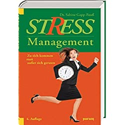 Stress-Management: Zusichkommenstattaußersichgeraten
