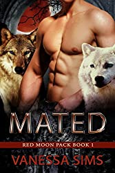 Mated (Red Moon Pack Book #1) (English Edition)