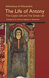 The Life of Antony, The Coptic Life and The Greek Life (Cistercian Studies)