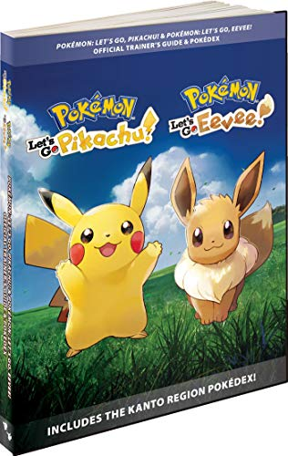 Pokémon Let's Go, Pikachu! & Pokémon Let's Go, Eevee!: Official Trainer's Guide & Pokédex - Official European English Version