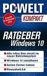 Ratgeber Windows 10 (PC-WELT Kompakt 19)