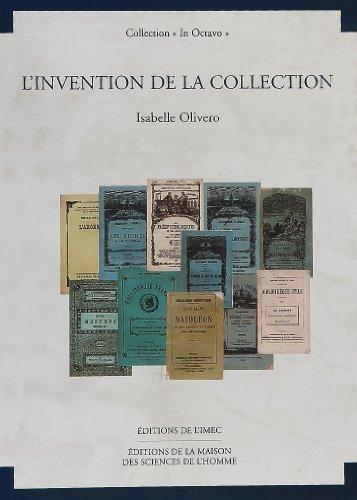 Invention, collection au XIXe siècle