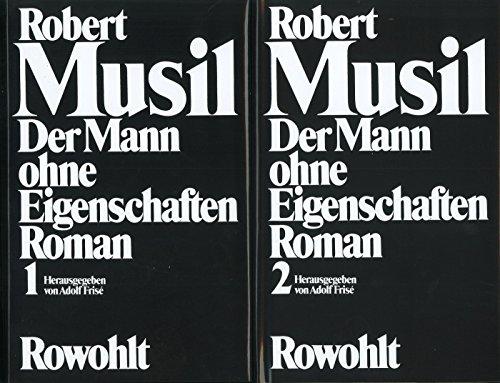 Der Mann ohne Eigenschaften: Band 1: Erstes und Zweites Buch / Band 2: Aus dem Nachlaß
