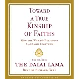 Toward a True Kinship of Faiths: How the World's Religions Can Come Together by Dalai Lama (May 11,2010)