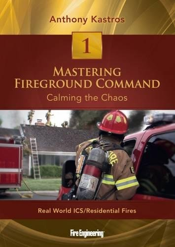 Preisvergleich Produktbild Calming the Chaos: Real World ICS / Residential Fires