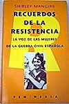 https://libros.plus/recuerdos-de-la-resistencia-la-voz-de-las-mujeres-de-la-guerra-civil/