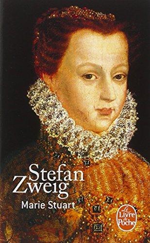 Marie Stuart par Stéfan Zweig
