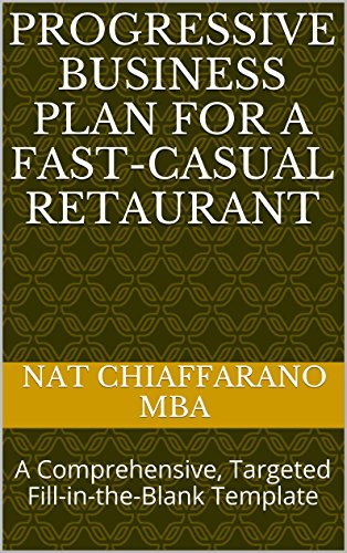 progressive-business-plan-for-a-fast-casual-retaurant-a-comprehensive-targeted-fill-in-the-blank-tem