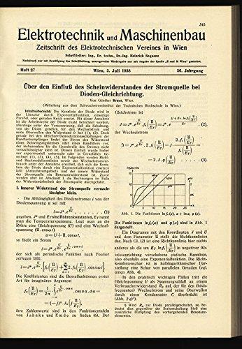 Über den Einfluß des Scheinwiderstandes der Stromquelle bei Dioden-Gleichrichtung, in: ELEKTRONIK UND MASCHINENBAU, Heft 27/1938 (56. Jg.).