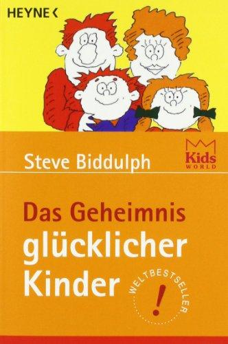 Heyne Verlag Das Geheimnis glücklicher Kinder