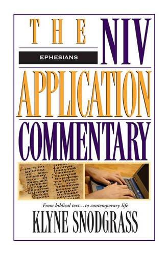 Ephesians (The NIV Application Commentary) por Klyne Snodgrass