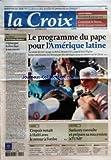 CROIX (LA) [No 37748] du 14/05/2007 - QUESTION DU JOUR - LA DEMOCRATIE A-T-ELLE ETE PRESERVEE EN POLOGNE - CAHIER CENTRAL - ECONOMIE ET ENTREPRISES - COMMENT LE MAROC ATTIRE LE SOUS-TRAITANCE - EDITORIAL L'EPISCOPAT ITALIEN FACE A SON SUCCES PAR GUILLAUME GOUBERT - LE PROGRAMME DU PAPE POUR L'AMERIQUE LATINE - MONDE - L'ESPOIR RENAIT A HAITI AVEC LE RETOUR A L'ORDRE - POLITIQUE - SARKOZY CONSULTE ET PREPARE SA SUCCESSION A L'UMP - FRANCE - LES NOUVEAUX HLM A VISAGE HUMAIN RETISSENT LE LIEN SOCI