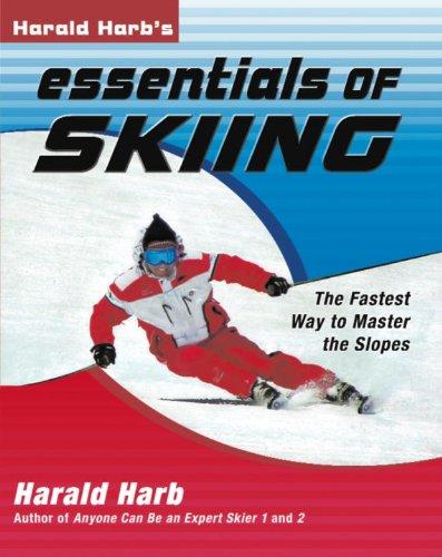 Harald Harb's Essentials of Skiing por Harald Harb