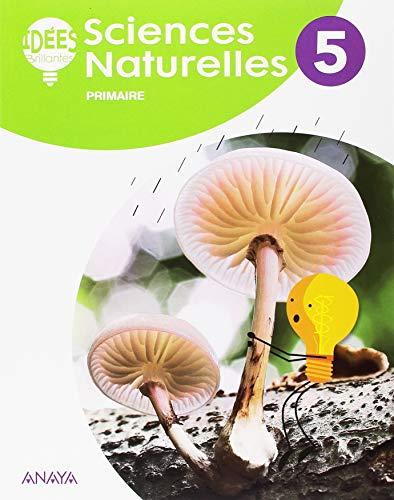 Sciences Naturelles 5. Livre de l'élève (Idées Brillantes)