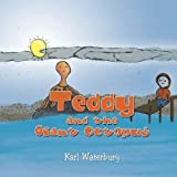 Teddy and the Giant Octopus by Karl Waterbury (2014-09-30)