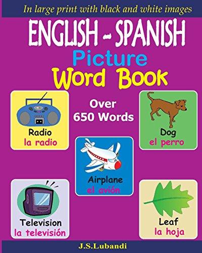 ENGLISH - SPANISH Picture Word Book (Black and White) par J S Lubandi