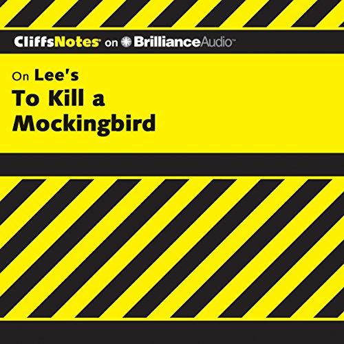 To Kill a Mockingbird: CliffsNotes (To Kill A Mockingbird Kindle)