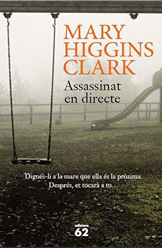 Assassinat en directe (Catalan Edition) por Mary Higgins Clark