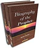 Biography of the Prophet (S) (2 volume set) Shaikh Abdullah bin Abdul Wahab