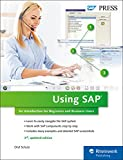 Using SAP: An Introduction for Beginners and Business Users (SAP PRESS: englisch)