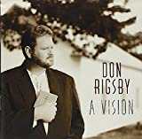 Songtexte von Don Rigsby - A Vision
