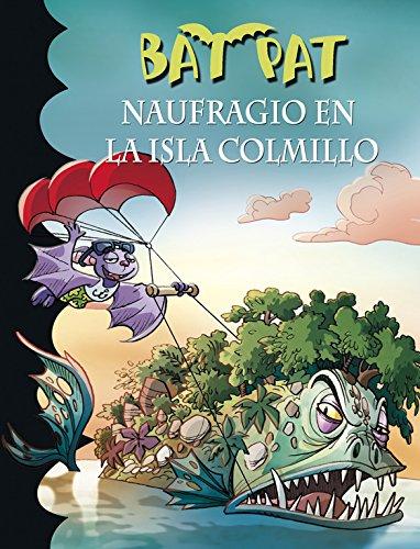 Naufragio en la Isla Colmillo (Serie Bat Pat 38) por Roberto Pavanello