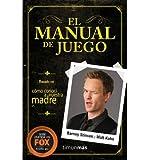 [(El Manual de Juego)] [Author: Barney Stinson] published on (January, 2014)