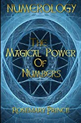 Numerology: The Magical Power Of Numbers (English Edition)