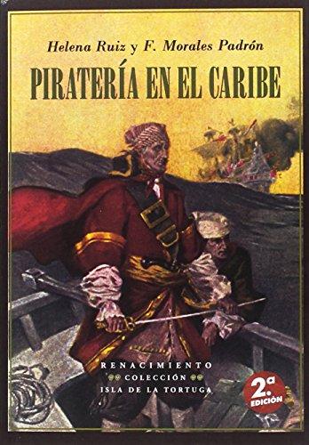Descargar Libro Piratería en el caribe - 2ª edición (Isla de la Tortuga) de Helena Ruiz Gil