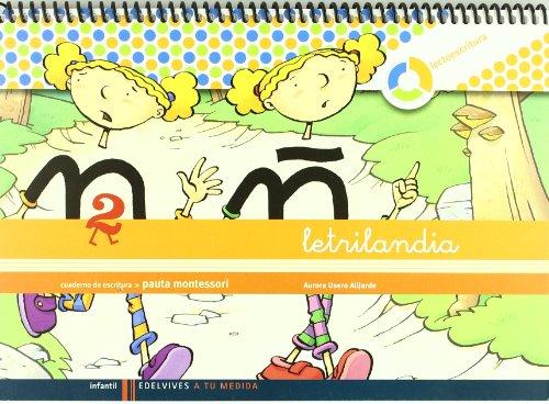 Letrilandia-Lectoescritura-cuaderno-2-de-escritura-Pauta-Montessori-A-tu-medida-Entorno-lgica-matemtica-9788426371409