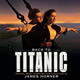 Back to Titanic - More Music from the Motion Picture