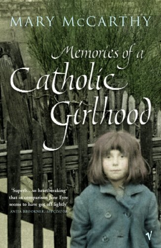Memories Of A Catholic Girlhood (Vintage Classics) por Mary McCarthy