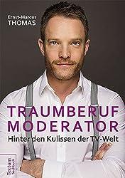 Traumberuf Moderator: Hinter den Kulissen der TV-Welt