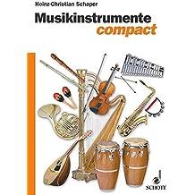 Musikinstrumente compact: Grundwissen und Praxis