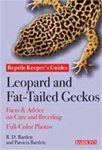 Leopard and Fat-Tailed Geckos (Reptile and Amphibian Keeper's Guides) - Tailed Gecko