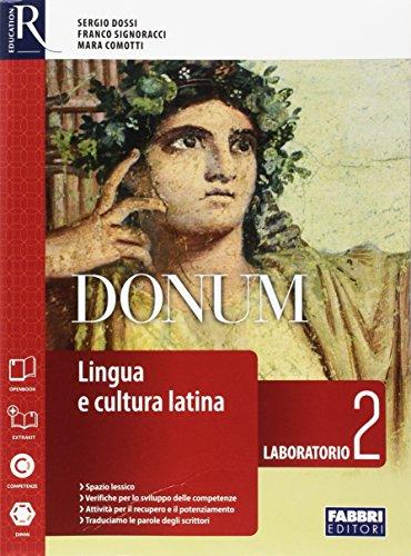 Donum laboratorio. Openbook-Extrakit-Laboratorio. Per le Scuole superiori. Con e-book. Con espansione online: 2