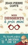 Mes desserts à prix mini : + de 200 recettes à moins de 1 euro