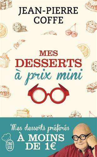 Mes desserts  prix mini : + de 200 recettes  moins de 1 euro