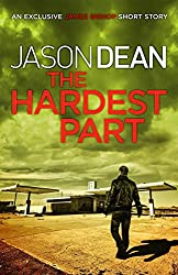 The Hardest Part (A James Bishop Short Story) (English Edition)
